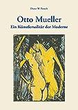 Image de Otto Mueller: Ein Künstlersolitär der Moderne