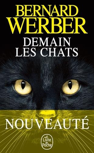 Demain les chats par Bernard Werber