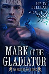 Mark of the Gladiator: A Warriors of Rome Story (English Edition)