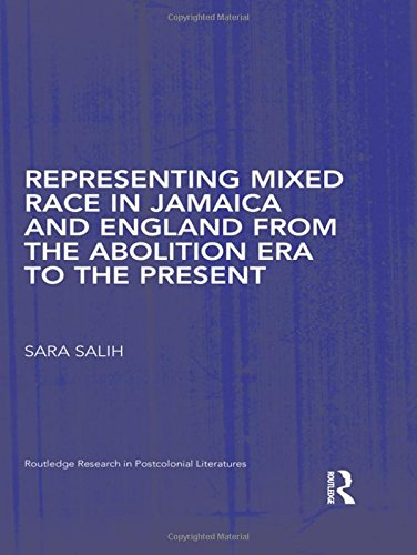 representing-mixed-race-in-jamaica-and-england-from-the-abolition-era-to-the-present-routledge-resea