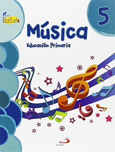 Música 5 - Proyecto Pizzicato - Libro del alumno: Educación Primaria - 9788428544320 por Vicente Gil Arráez