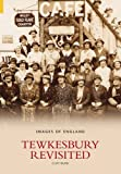 Tewkesbury Revisited (Images of  England)