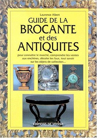 Guide de la brocante et des antiquités