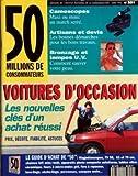 50 MILLIONS DE CONSOMMATEURS N? 251 du 01-06-1992 VOITURES D'OCCASION - LES NOUVELLES CLES D'UN ACHAT REUSSI CAMESCOPES ARTISANS ET DEVIS - LES BONNES DEMARCHES BRONZAGE ET LAMPES U.V. MAGNETOSCOPES - TELE - MICRO-ONDES - LAVE-LINGE - REFRIGERATEURS - AUTORADIOS - ANTIVOLS AUTO - TABLES VITROCERAMIQUE - FOURS A MICRO-ONDES GRIL - FERS A REPASSER - PERCEUSES - CASQUES MOT...