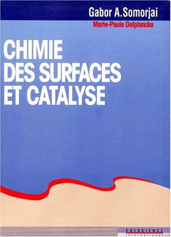 Chimie des surfaces et catalyse par Gabor A. Somorjai