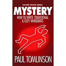 Mystery: How to Write Traditional & Cozy Whodunits (Genre Writer) (English Edition)