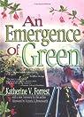An Emergence Of Green par Forrest
