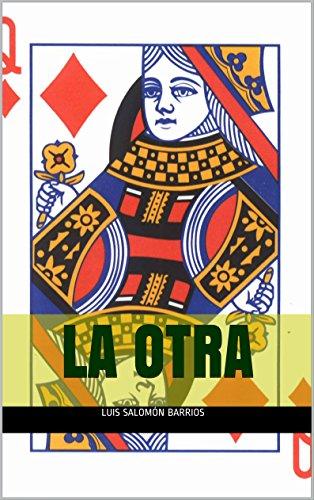 La Otra: La Más Querida por Luis Salomón Barrios