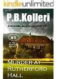 Murder at Rutherford Hall (Rachel Markham Mystery Series Book 1)