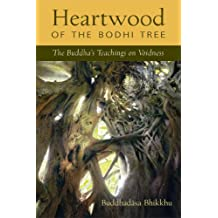Heartwood of the Bodhi Tree: The Buddha's Teaching on Voidness (English Edition)