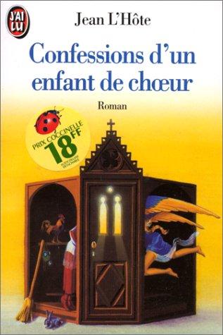 LES CONFESSIONS D'UN ENFANT DE CHOEUR par Jean L'Hôte