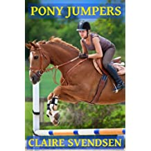 Pony Jumpers (Show Jumping Dreams ~ Book 2) (English Edition)