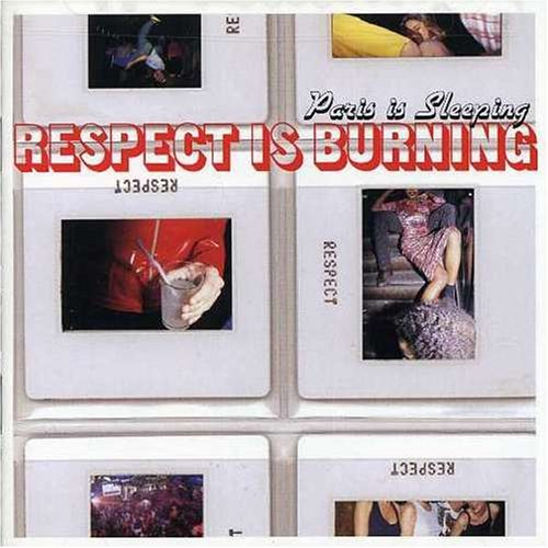 paris-is-sleeping-respect-is-burning-by-various-artists