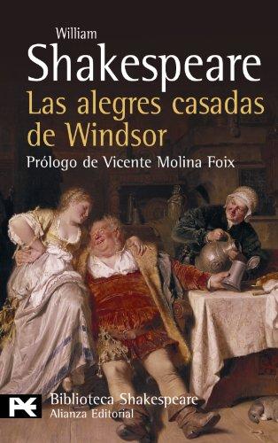 Las alegres casadas de Windsor (El Libro De Bolsillo - Bibliotecas De Autor - Biblioteca Shakespeare)