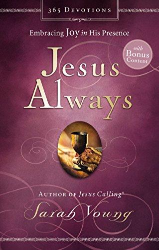 Jesus Always (with Bonus Content): Embracing Joy in His Presence (Jesus Calling®) (English Edition)
