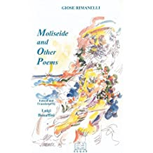Moliseide and Other Poems (Italian Poetry in Translation, V. 3) by Giose Rimanelli (1998-06-06)