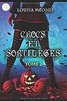 Crocs et sortilèges, tome 2 par Méonis