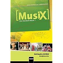 MusiX 1. Multimedia CD-ROM (Einzelplatzversion): Das Kursbuch Musik 1. Klasse 5/6