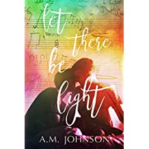 Let There Be Light (A Twin Hearts Novel ) (English Edition)