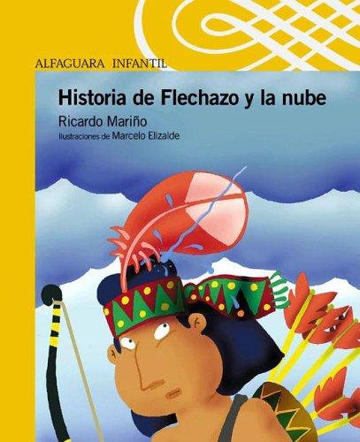 Historia de Flechazo y La Nube par Ricardo Marino