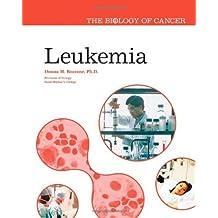 Leukemia (The Biology of Cancer)