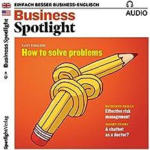 Business Spotlight Audio - Effective risk management. 4/2017: Business Englisch lernen - Effektives Risiko-Management