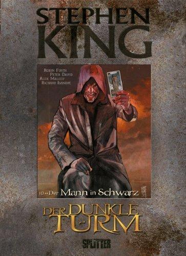 Stephen King - Der Dunkle Turm: Band 10. Der Mann in Schwarz von Stephen King (1. Mai 2014) Gebundene Ausgabe