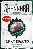 Die Shannara-Chroniken: Die dunkle Gabe von Shannara 3 - Hexenzorn: Roman - Terry Brooks