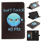 Don 't Touch My Pad! - Carcasa protectora de piel de PU para Samsung Galaxy Tab A 10.1 SM-P580 P585 - Funda tipo flip cover con función de cartera extraterrestre Samsung Galaxy Tab A 10.1 SM-T580