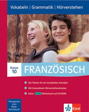 Französisch 10. Klasse, Vokabeln | Grammatik | Hörverstehen