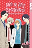ME & My Brothers: v.6: Vol 6
