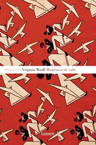 Momentos de vida por Virginia Woolf