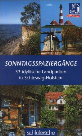 Download Sonntagsspaziergänge - 33 idyllische Landpartien in Schleswig-Holstein
