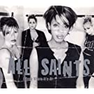 All Saints / I Know Where It's At