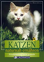 Katzen naturnah ernähren: Frischfütterung leicht gemacht