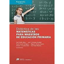 Didáctica de las Matemáticas para maestros de Educación Primaria // Colección: Didáctica y Desarrollo - 9788428337540