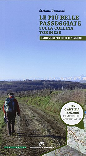 Le più belle passeggiate sulla collina torinese. Con cartina