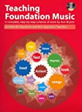 Teaching Foundation Music (With Free Audio CD) (Teaching Key Stage Music)