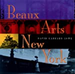 Beaux Arts New York: The City in the...