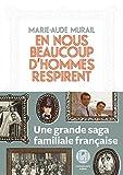 En nous beaucoup d'hommes respirent | Murail, Marie-Aude (1954-....). Auteur