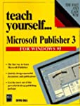 Teach Yourself Microsoft Publisher 3...