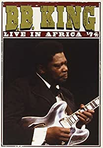 B.B. King : Live in Africa '74