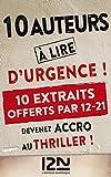 10 auteurs à lire d'urgence ! - extraits offerts (French Edition)
