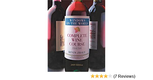 WINDOWS COMPLETE WINE COURSE 2005: A Lively Guide (Kevin Zraly's
