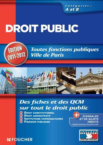 Droit public Catégories A et B. Edition 2011-2012