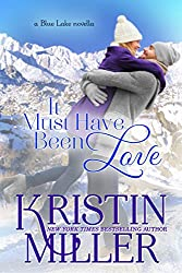 It Must've Been Love (a novella) (Blue Lake Series Book 6) (English Edition)