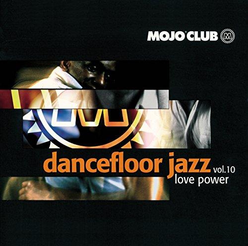 Mojo Club Vol. 10 (Love Power)