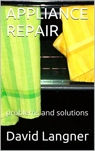 Whirlpool Und Maytag (APPLIANCE REPAIR: problems and solutions (English Edition))
