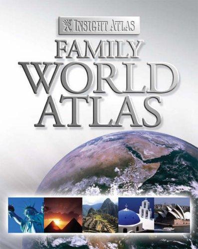 Insight Family World Atlas (Insight Atlas)
