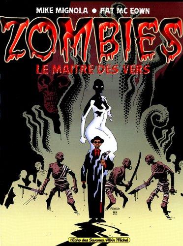 Zombies le maître des vers
